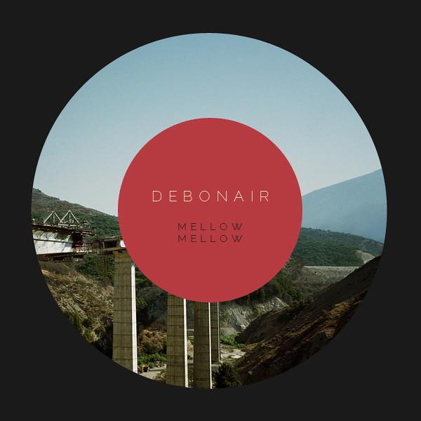 "Debonair: ""Mellow Mellow"""