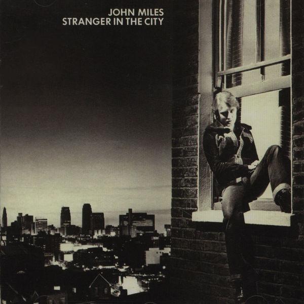 "John Miles: ""Stranger In The City (Pilooski Edit)"