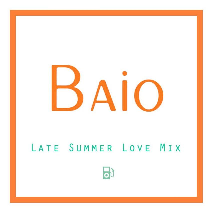 "Baio: ""Late Summer Love"""