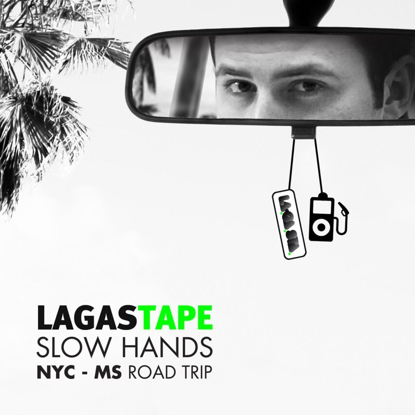 Slow Hands: NYC – MS Road Trip