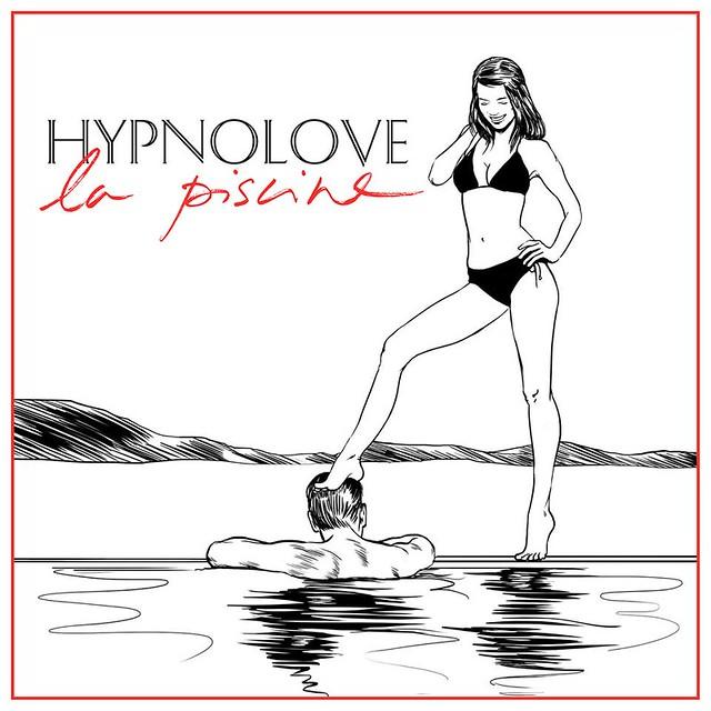 "Hypnolove: ""La piscine"""