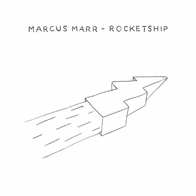 """Marcus Marr: """"Rocketship"""""""