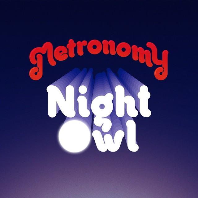 """Metronomy: """"Night Owl"""""""