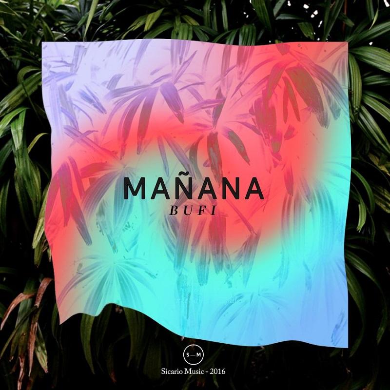 "Bufi: ""Mañana"" EP"