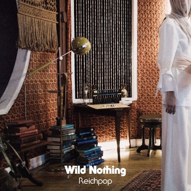 """Wild Nothing: """"Reichpop (Red Axes Remix)"""""""