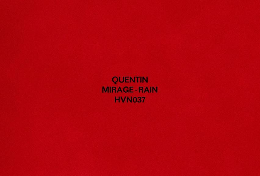 """Quentin: """"Mirage"""""""
