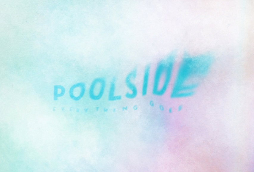 """Poolside: """"Everything Goes"""""""