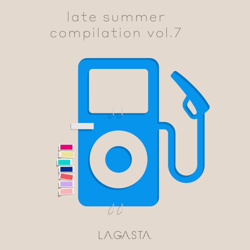LAGASTA Late Summer Compilation Vol. 7