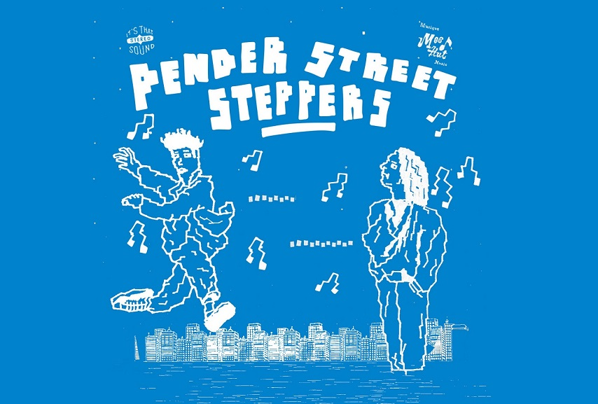 "Pender Street Steppers: ""Raining Again"""