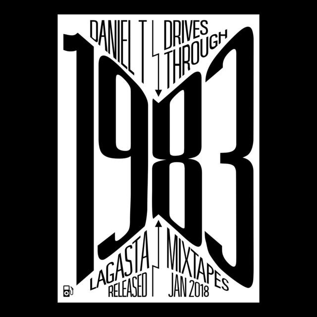 Daniel T.: 1983 Mixtape