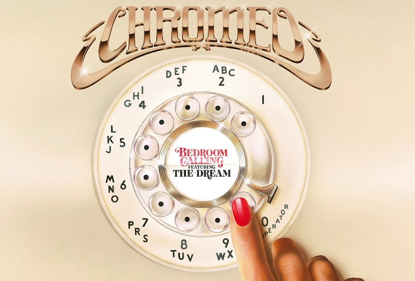 """Chromeo: """"Bedroom Calling"""" (feat. The-Dream)"""