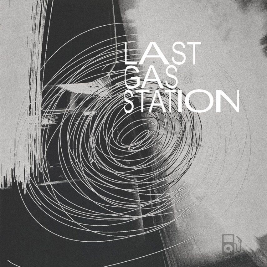 LAST GAS STATION