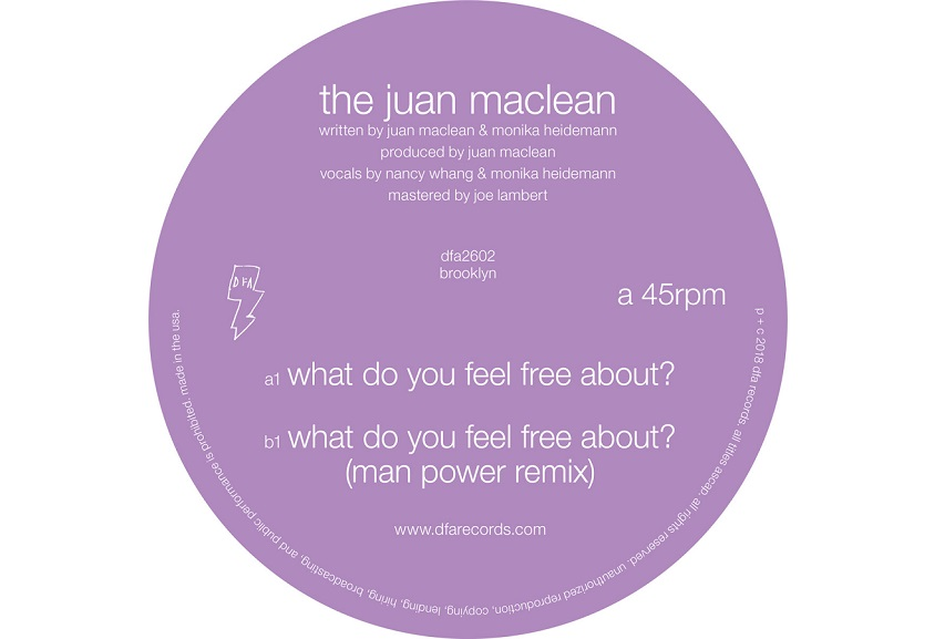 """The Juan Maclean: """"What Do You Feel Free About?"""""""