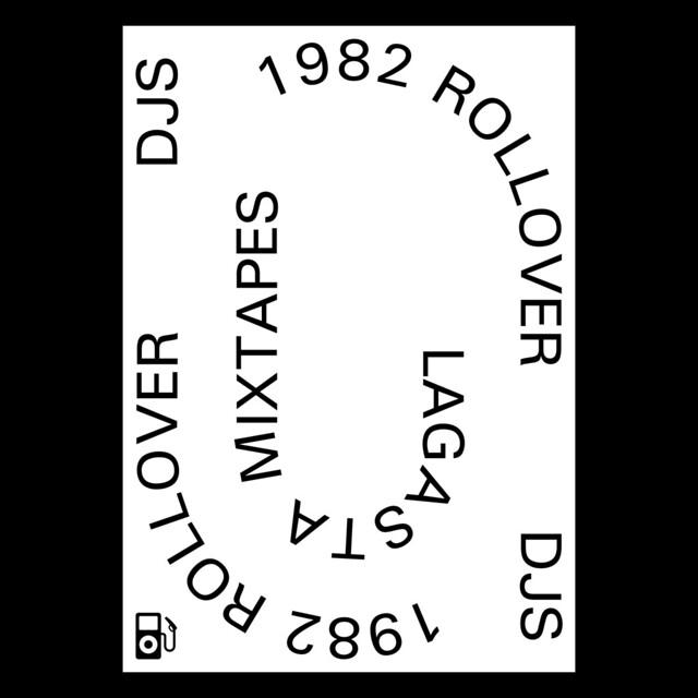 Rollover DJs: 1982 Mixtape