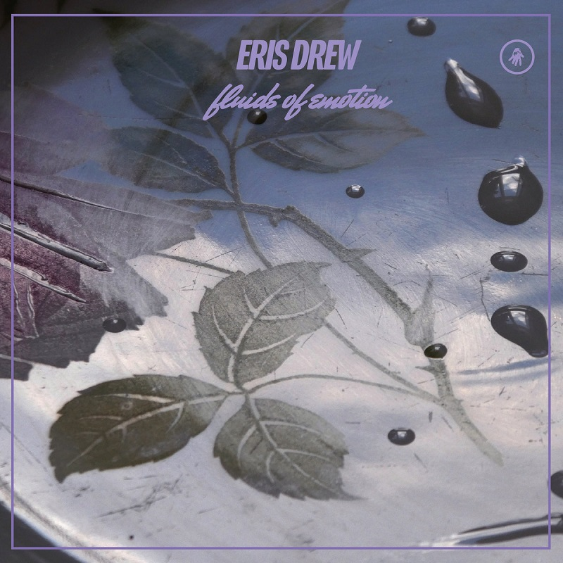 "Eris Drew: ""Fluids Of Emotion"" EP"