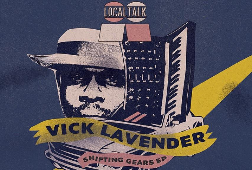 """Vick Lavender: """"Shifting Gears (Vick Lavender's Time Traveler Mix)"""""""
