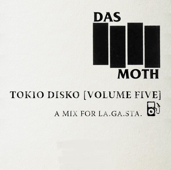 "Das Moth: ""Tokio Disko"" [Volume Five]"