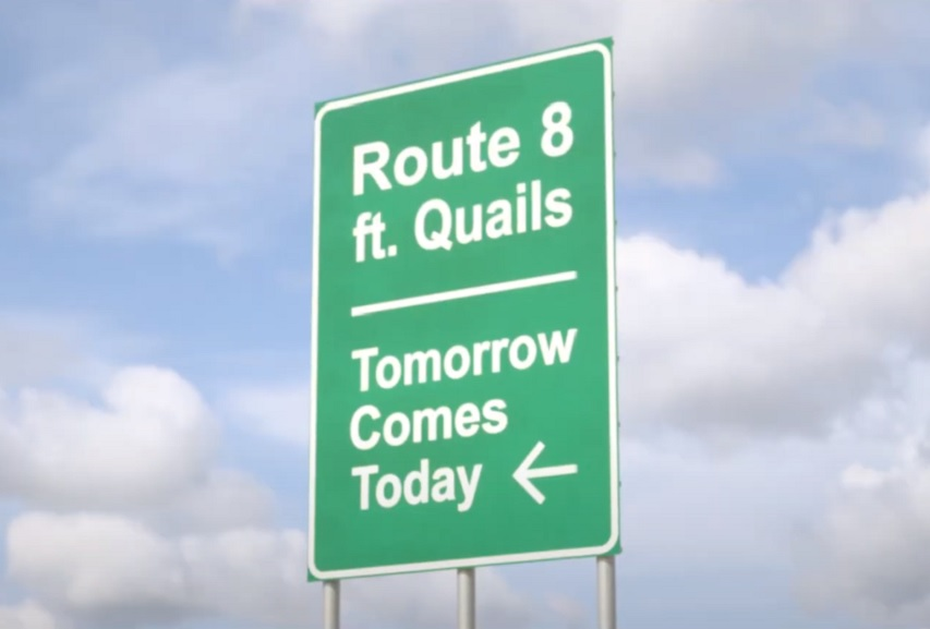 """Route 8: """"Tomorrow Comes Today (feat. Quails) Video"""