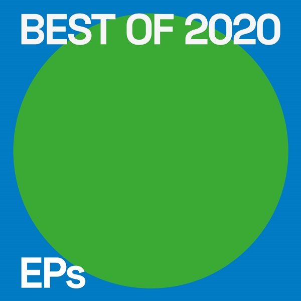 Best EPs of 2020