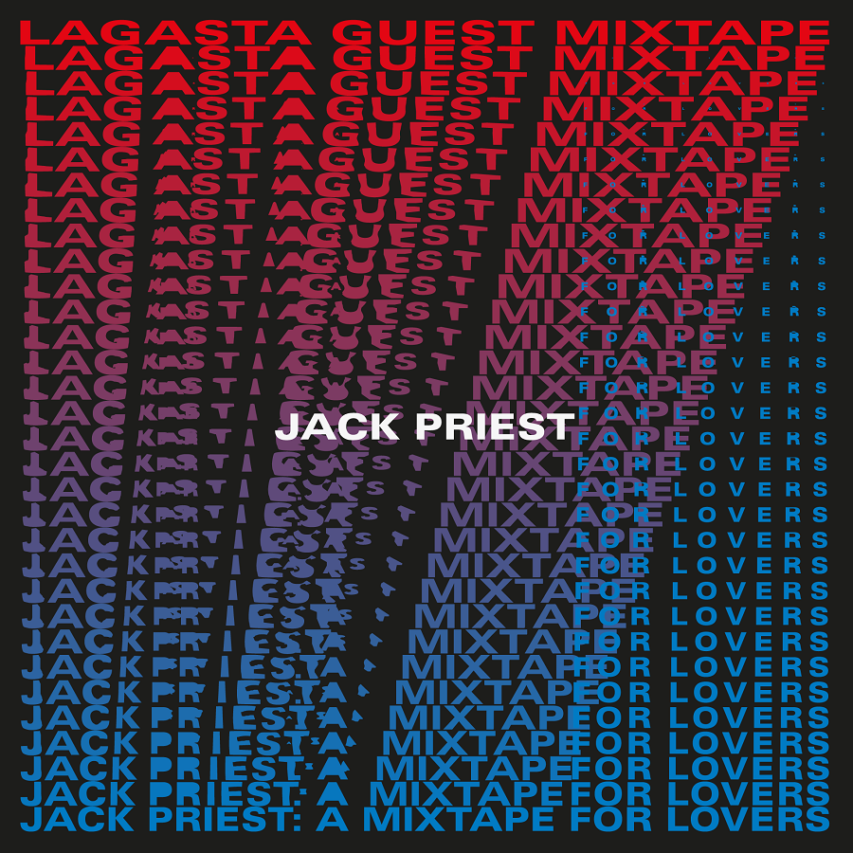 Jack Priest: A Mixtape For Lovers