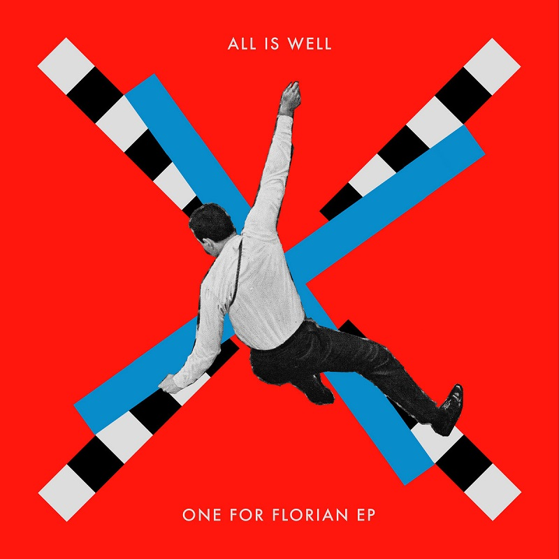"All Is Well: ""One For Florian"" EP"