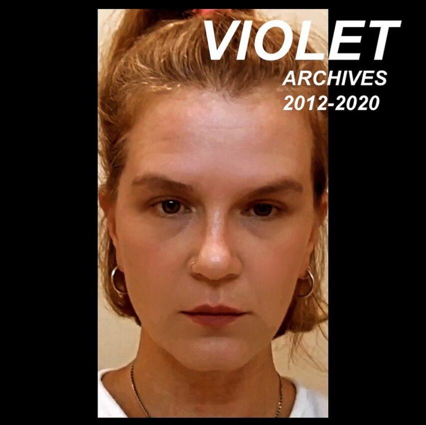 """Violet: """"Archives 2012-2020"""""""