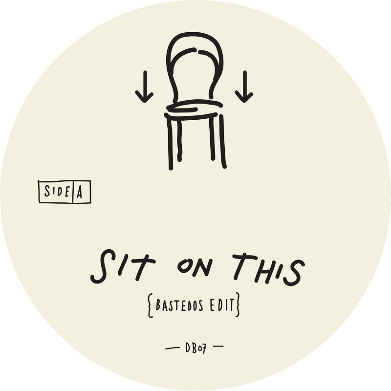 "Bastedos: ""Sit On This"""
