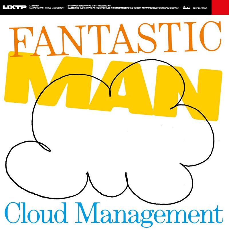 """Fantastic Man: """"Cloud Management"""" EP"""