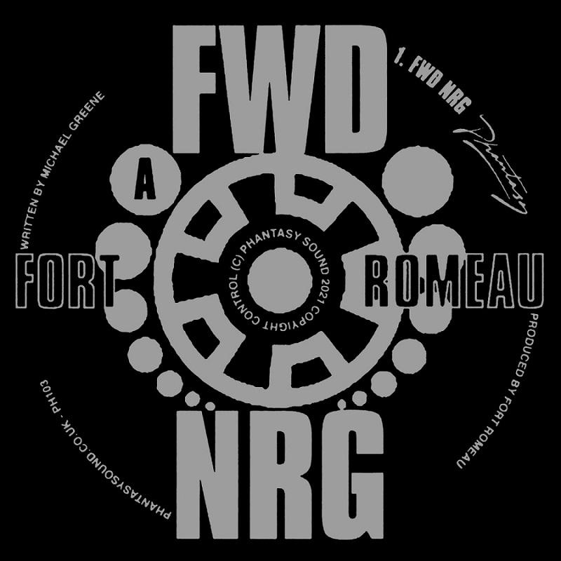 "Fort Romeau: ""FWD NRG"""