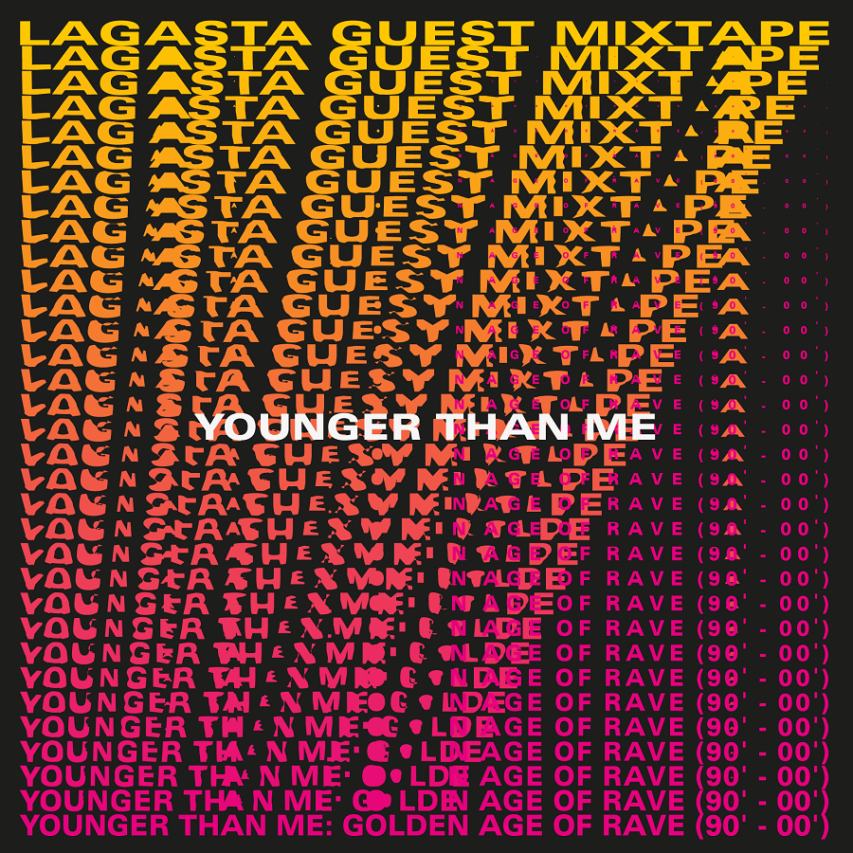 """Younger Than Me: """"Golden Age Of Rave (90-00)"""""""