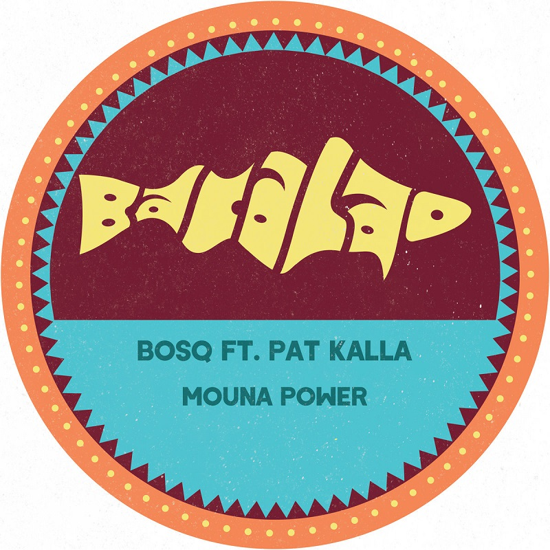 """Bosq feat. Pat Kalla: """"Mouna Power"""""""