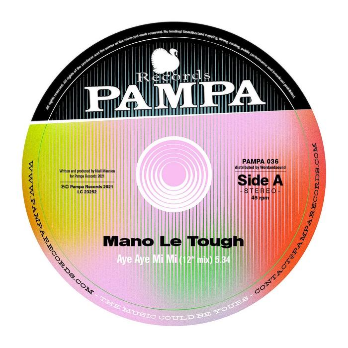"""Mano Le Tough: """"Aye Aye Mi Mi"""""""