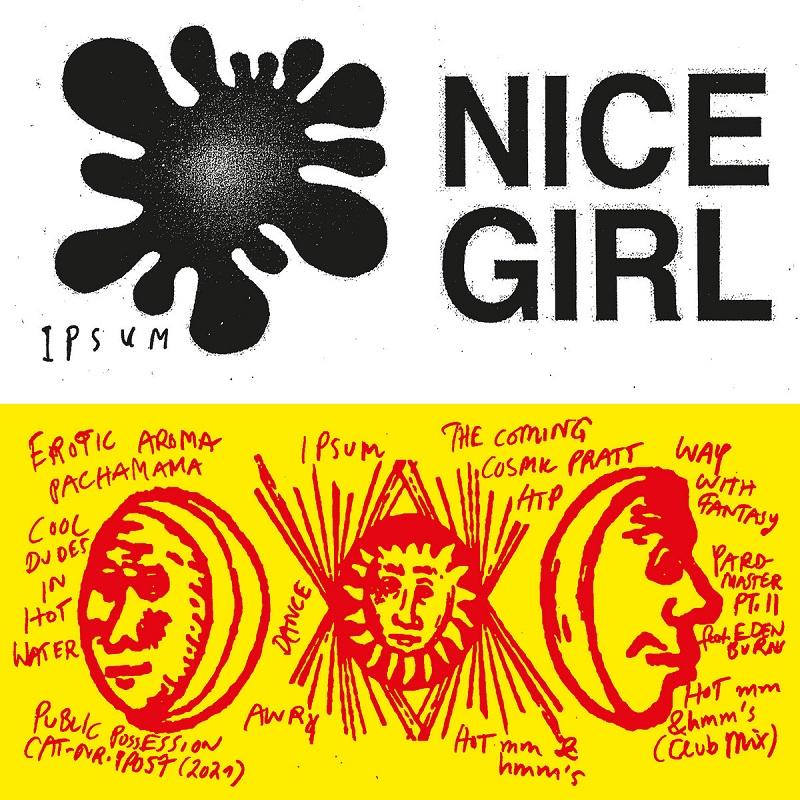 "Nice Girl: ""Ipsum"" Video"