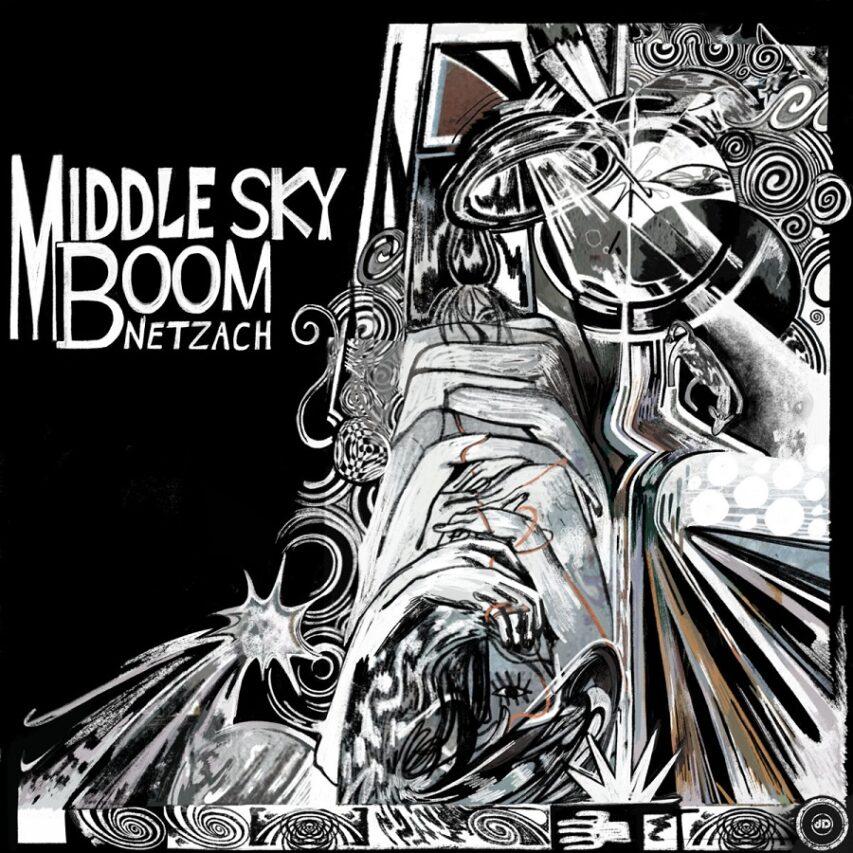 "Premiere   Middle Sky Boom: ""Netzach"""